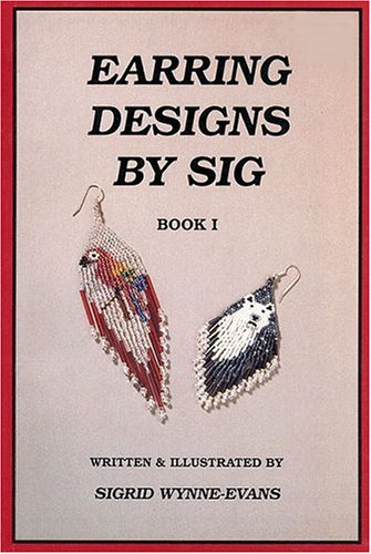 Earring Designs by Sig, Book 1