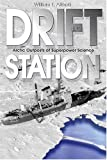 Drift Station, William F. Althoff, 1574887718