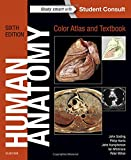 Human Anatomy, Color Atlas and Textbook 6th Edition