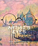 Artist's Eyes, Michael F. Marmor and James G. Ravin, 0810948494