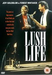 Lush Life de Jeff Goldblum