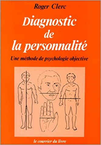 Diagnostic De La Personnalite Une Methode De Psychologie