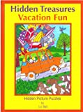 Vacation Fun Hidden Treasures: Hidden Picture Puzzles (Hidden Treasures Hidden Picture Puzzle Books)