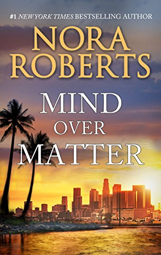 Don't miss this classic tale of romance and intrigue from #1 New York Times bestselling author Nora Roberts!  Mind Over Matter