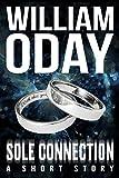 Sole Connection: A Short Story (Sole Survivor Book 0)