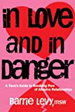 In Love and in Danger, Barrie Levy, 1580051871