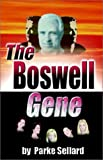 The Boswell Gene, Parke Sellard, 0741404672