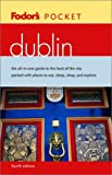 Dublin, Fodor's Travel Publications, Inc. Staff, 067690131X