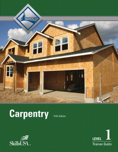 Carpentry Level 1 Trainee Guide, Paperback (5th Edition) by Brand: Prentice Hall