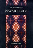 One Hundred Years of Navajo Rugs, Marian E. Rodee, 0826315763