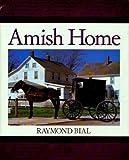 Amish Home, Raymond Bial, 0395720214