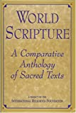 World Scripture : A Comparative Anthology of Sacred Texts, , 0892261293