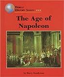 The Age of Napoleon, Harry Henderson, 156006319X