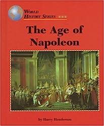 The Age of Napoleon (World History Series)