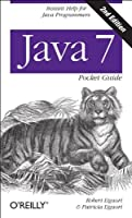 Java 7 Pocket Guide, 2nd Edition Front Cover