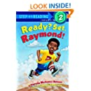 Ready? Set. Raymond! (Step-Into-Reading, Step 2)