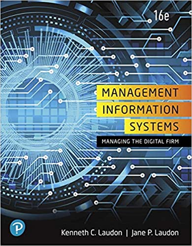 Management Information Systems: Managing the Digital Firm by Laudon