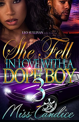 Books : She Fell In Love with a Dope Boy 3 (Volume 3)