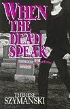 img - for When the Dead Speak: The Second Brett Higgins Mystery (Brett Higgins Mysteries) book / textbook / text book