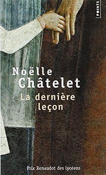 La dernière leçon par Châtelet