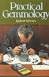 Practical Gemmology, Robert Webster, 0719801311
