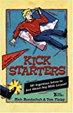 Kickstarters, Rick Bundschuh and Tom Finley, 0310215277