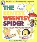 The Eentsy, Weentsy Spider, Joanna Cole and Stephanie Calmenson, 0688108059