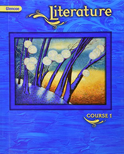 Literature Course 1, National Edition (Glencoe Literature Series, Course 1)