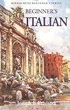 Beginner's Italian, Joseph F. Privitera, 0781808391