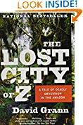 #4: The Lost City of Z: A Tale of Deadly Obsession in the Amazon
