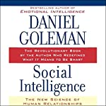 Social Intelligence: The New Science of Human Relationships | Daniel Goleman
