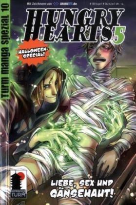 Hungry Hearts 5. Turm Manga Spezial 10