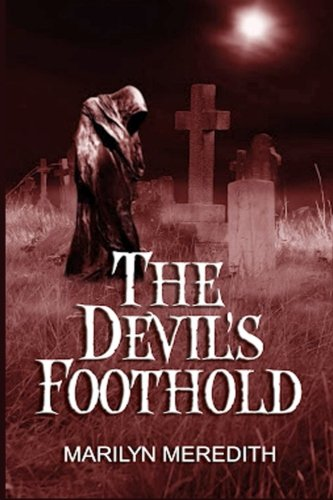 Book: The Devil's Foothold - A Supernatural Mystery by Marilyn Meredith