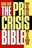 The PR Crisis Bible, Robin Cohn, 1419681699