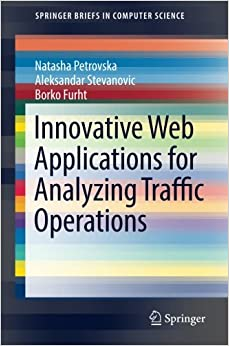Book Innovative Web Applications for Analyzing Traffic Operations (SpringerBriefs in Computer Science)