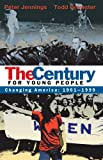 The Century for Young People, 1961-1999, Peter Jennings and Todd Brewster, 0385737696