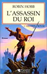 L'Assassin Royal, tome 2 : L'Assassin du roi par Hobb