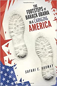Book The Footsteps of Barack Obama in a Changing America by Safari E Ohumay (2014-11-11)