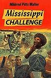 Mississippi Challenge, Mildred Pitts Walter, 0027923010