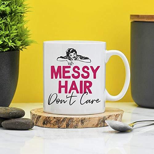 Messy Hair Don't Care Mug | Gift For Girls | Messy Hair | Friend Gifts | Hairdresser Present | Curly Hair | Secret Santa Mugs | Office ()