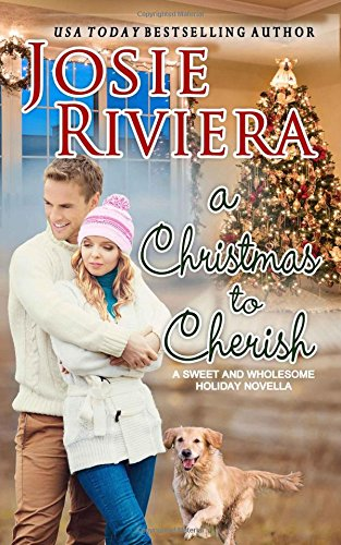 A Christmas To Cherish: Romance Stories To Cherish