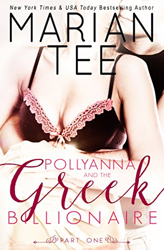 Pollyanna and the Greek Billionaire (Innocent and Betrayed)