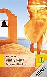 The Family Party - Das Familienfest: Das Familienfest (Langenscheidt Lernschmöker)