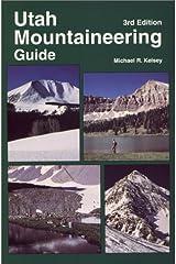 Utah Mountaineering Guide Paperback