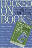 Hooked on Books: Everybody's Guide to Book Collecting