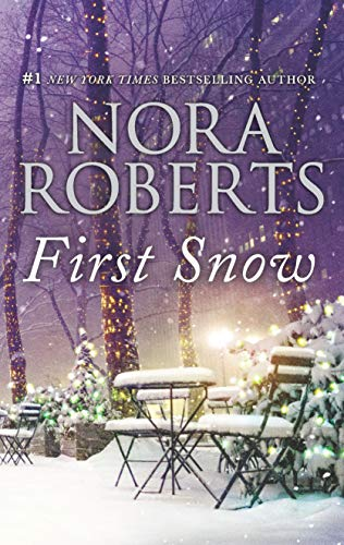 Book cover from First Snow: An Anthology by Nora Roberts