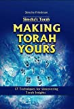 Simcha's Torah Making Torah Yours : 17 Techniques for Uncovering Torah Insights, Friedman, Simcha, 9652293504