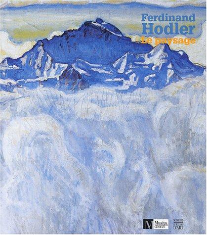 Ferdinand Hodler : Le Paysage