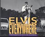 Elvis Is Everywhere, Rowland Scherman, 0517586053