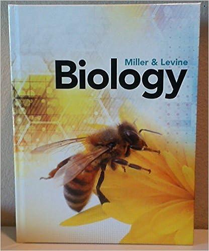 MILLER LEVINE BIOLOGY 2019 STUDENT EDITION GRADE